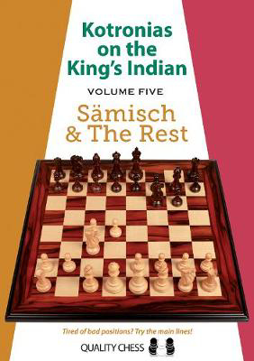 Picture of Kotronias on the King's Indian Volume V: Saemisch and The Rest