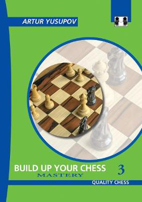 Picture of Build Up Your Chess 3: Mastery