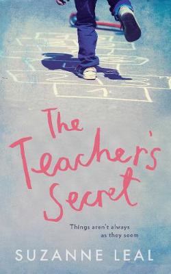 Picture of The Teacher's Secret: All is not what it seems in this close-knit community...