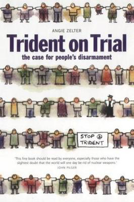 Picture of Trident on Trial: The Case for People's Disarmament