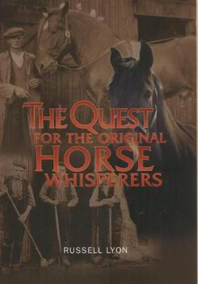 Picture of The Quest for the Original Horse Whisperers