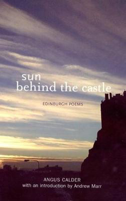 Picture of Sun Behind the Castle: Edinburgh Poems