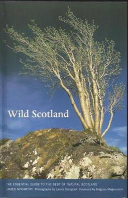 Picture of Wild Scotland: Essential Guide to the Best of Natural Scotland