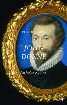 Picture of Poetic Lives: Donne