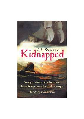 Picture of Kidnapped: Retold by John Kennett