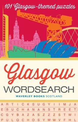 Picture of Glasgow Wordsearch: 101 Glasgow-themed puzzles