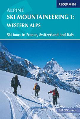 Picture of Alpine Ski Mountaineering Vol 1 - Western Alps: Ski tours in France, Switzerland and Italy