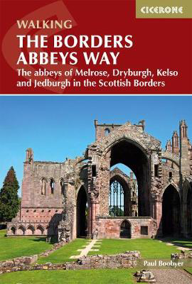 Picture of The Borders Abbeys Way: The abbeys of Melrose, Dryburgh, Kelso and Jedburgh in the Scottish Borders
