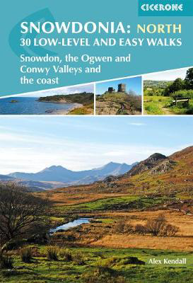 Picture of Snowdonia: Low-level and easy walks - North: Snowdon, the Ogwen and Conwy Valleys and the coast