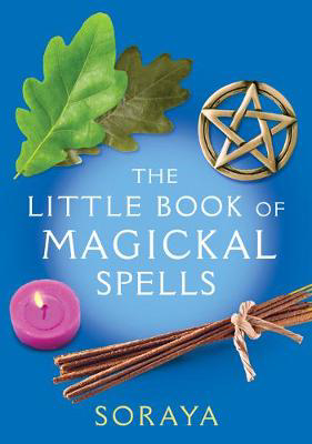 Picture of The Soraya: The Little Book of Magickal Spells