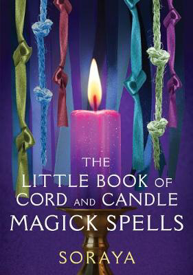 Picture of The Soraya's Little Book of Cord and Candle Magick