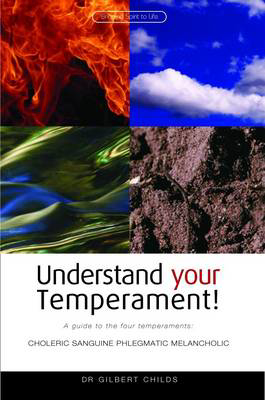 Picture of Understand Your Temperament!: A Guide to the Four Temperaments - Choleric, Sanguine, Phlegmatic, Melancholic