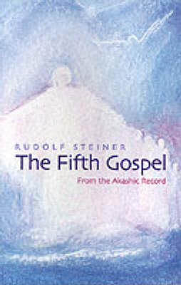 Picture of The Fifth Gospel: From the Akashic Records
