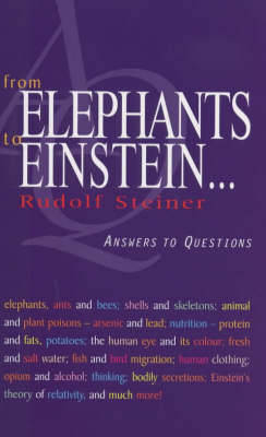 Picture of From Elephants to Einstein: Answers to Questions