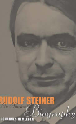 Picture of Rudolf Steiner: An Illustrated Biography