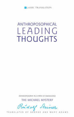 Picture of Anthroposophical Leading Thoughts: Anthroposophy as a Path of Knowledge: The Michael Mystery