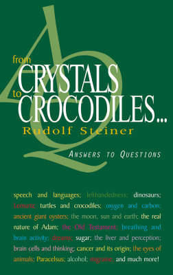 Picture of From Crystals to Crocodiles: Answers to Questions