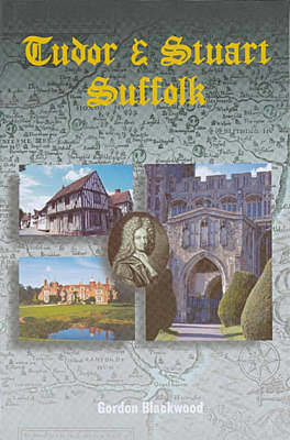 Picture of Tudor and Stuart Suffolk