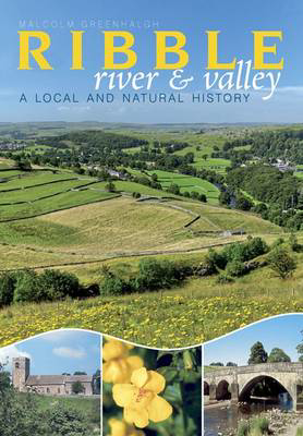 Picture of The River Ribble: A Local and Natural History