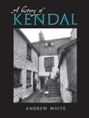 Picture of A History of Kendal