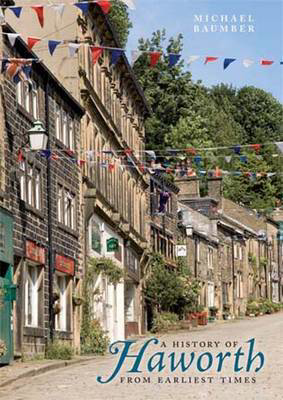 Picture of History of Haworth: From Earliest Times