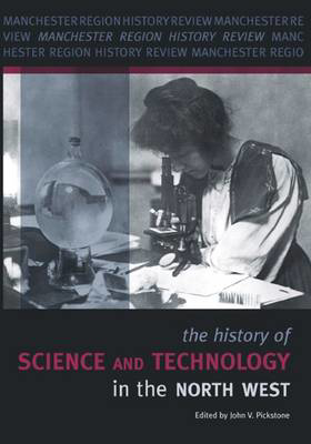 Picture of The History of Science and Technology in the North West