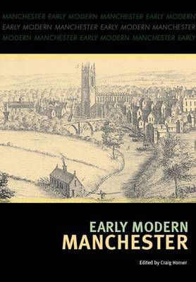 Picture of Early Modern Manchester