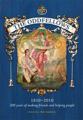 Picture of The Oddfellows: 200 Years of Making Friends and Helping People