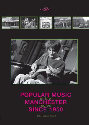 Picture of Popular Music in the Manchester Region Since 1950