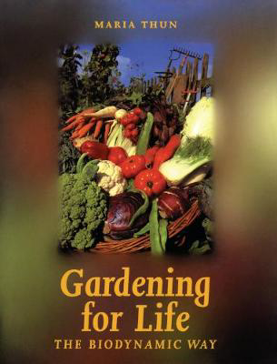 Picture of Gardening for Life: The Biodynamic Way