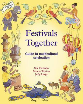 Picture of Festivals Together: A Guide to Multi-Cultural Celebration