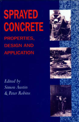 Picture of Sprayed Concrete: Properties, Design and Application