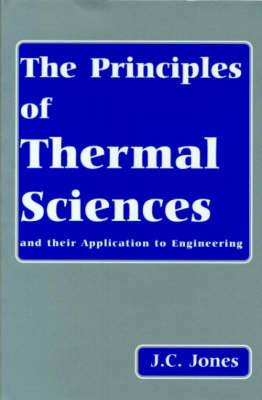 Picture of The Principles of Thermal Sciences and Their Application to Engineering