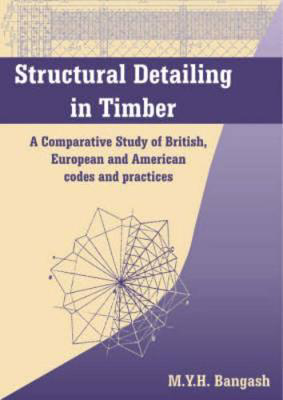 Picture of Structural Detailing in Timber: A Comparative Study of International Codes and Practices