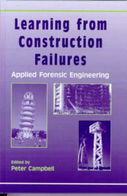 Picture of Learning from Construction Failures: Applied Forensic Engineering