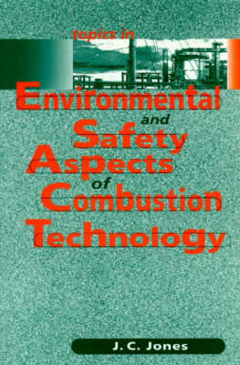 Picture of Topics in Environmental and Safety Aspects of Combustion Technology