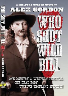 Picture of Who Shot Wild Bill?