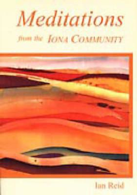 Picture of Meditations from the Iona Community