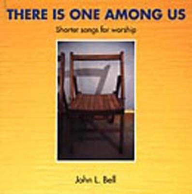 Picture of There is One Among Us: Shorter Songs for Worship