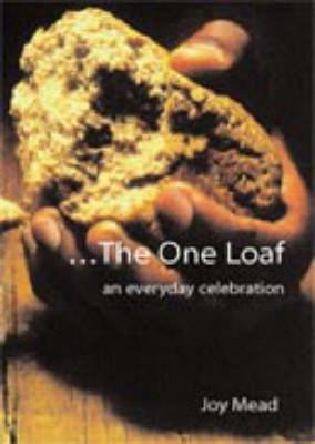 Picture of The One Loaf: An Everyday Celebration