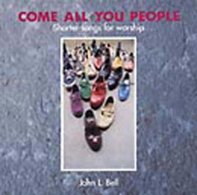 Picture of Come All You People: Shorter Songs for Worship, Songbook