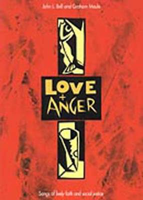 Picture of Love And Anger: v. 1: 19 Songs of Faith and Social Justice