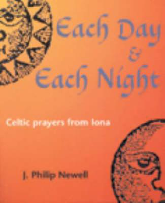 Picture of Each Day and Each Night: Celtic Prayers from Iona