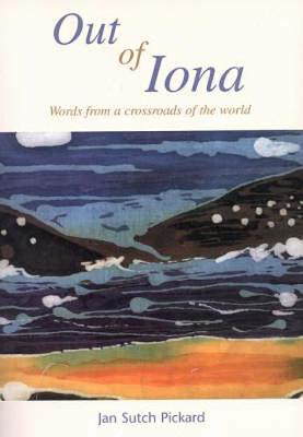 Picture of Out of Iona: Words from a Crossroads of the World