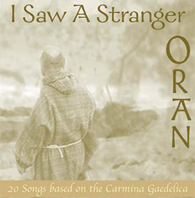 Picture of I Saw a Stranger: Twenty Songs Based on the Carmina Gaedelica