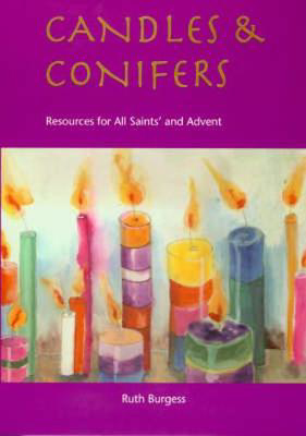Picture of Candles and Conifers: Resources for All Saints' and Advent