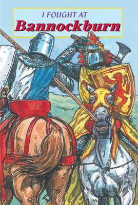 Picture of I Fought at Bannockburn