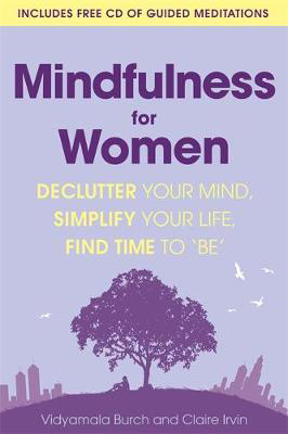 Picture of Mindfulness for Women: Declutter your mind, simplify your life, find time to 'be'