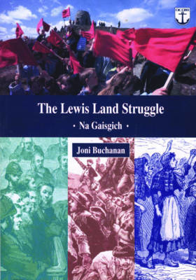 Picture of The Lewis Land Struggle: Na Gaisgich