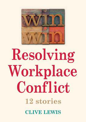 Picture of Win Win Resolving Workplace Conflict: 12 Stories